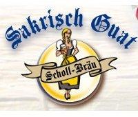 Scholl Bräu - Sakrisch Guat